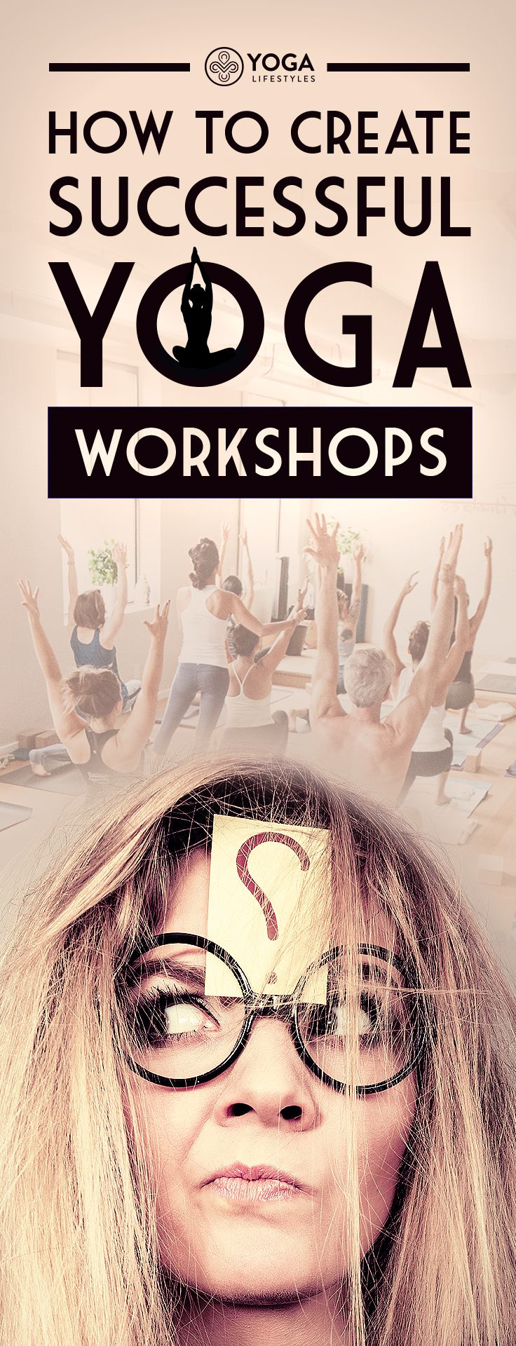 How To Create Successful Yoga Workshops