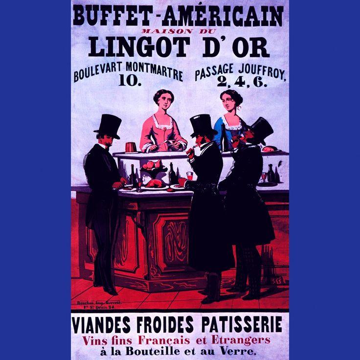 Buffet Américain - Maison du Lingot d'Or 1854 - House of the Golden Ingot #food #art #paris