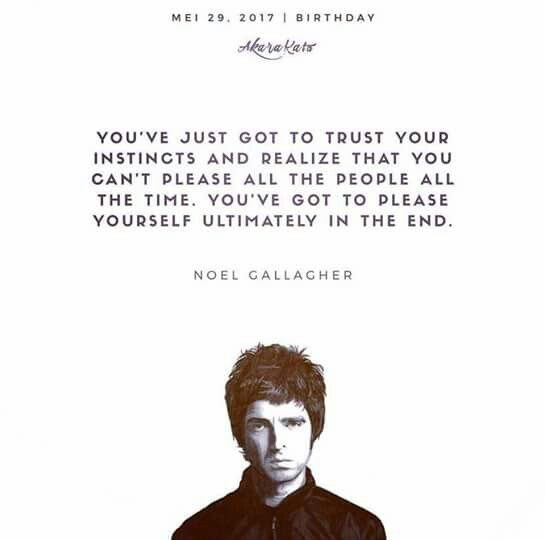 Quote NOEL GALLAGER