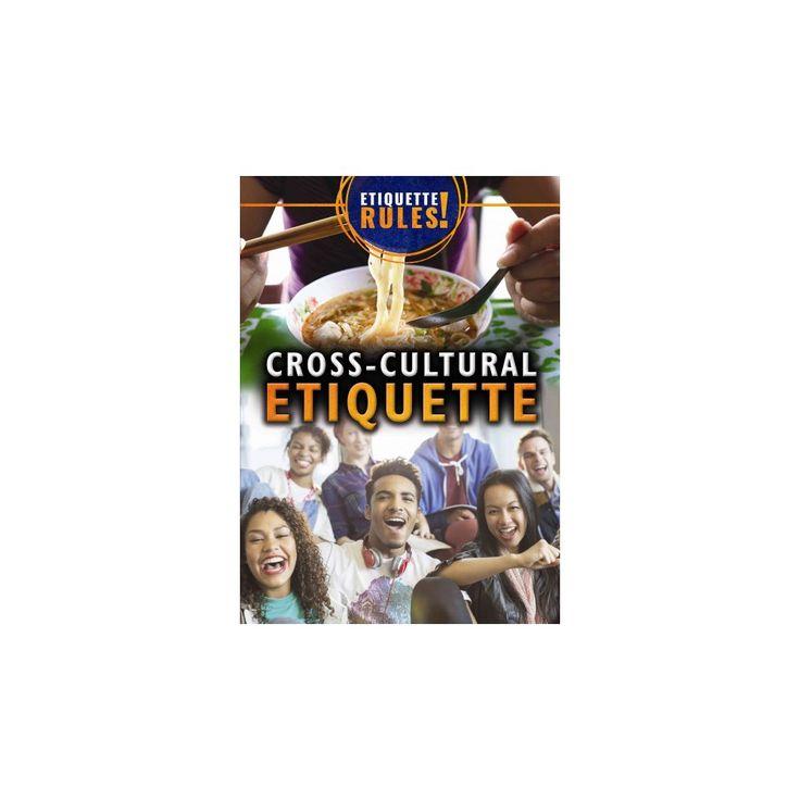 Cross-cultural Etiquette (Vol 0) (Paperback) (Avery Elizabeth Hurt)