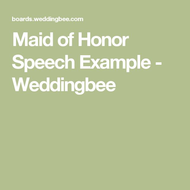 tips for writing a maid of honor speech When you think of wedding speeches, what do you think of chances are the best man comes to mind but women of the wedding party can also give their own speeches more and more these days, the maid of honor is also expected to also give a speech writing a speech, however, can be challenging.