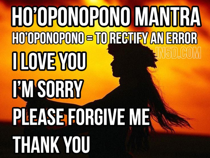 According to the ancient Hawaiians, error arises from thoughts that are tainted by painful memories from the past. Ho'oponopono offers a way to release the energy of these painful thoughts, or errors, which cause imbalance and disease. Taking 100% percent responsibility for what I am feeling, that I am creating my reality.