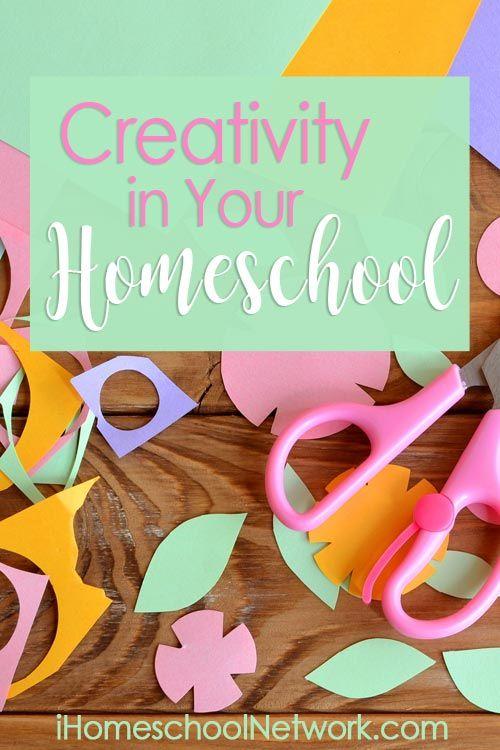 Creativity in Your Homeschool