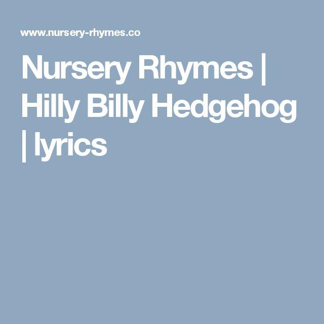 Nursery Rhymes | Hilly Billy Hedgehog | lyrics