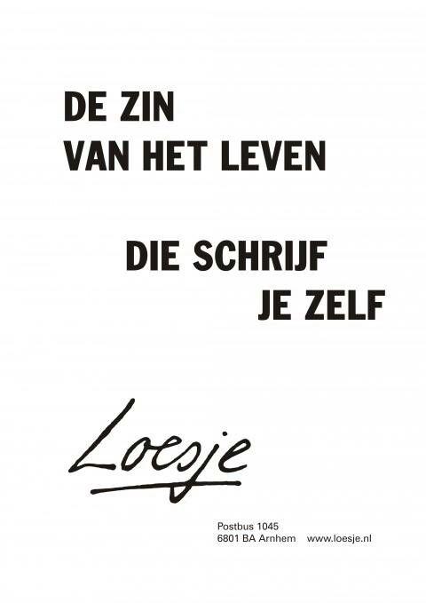 De zin van het leven #Loesje