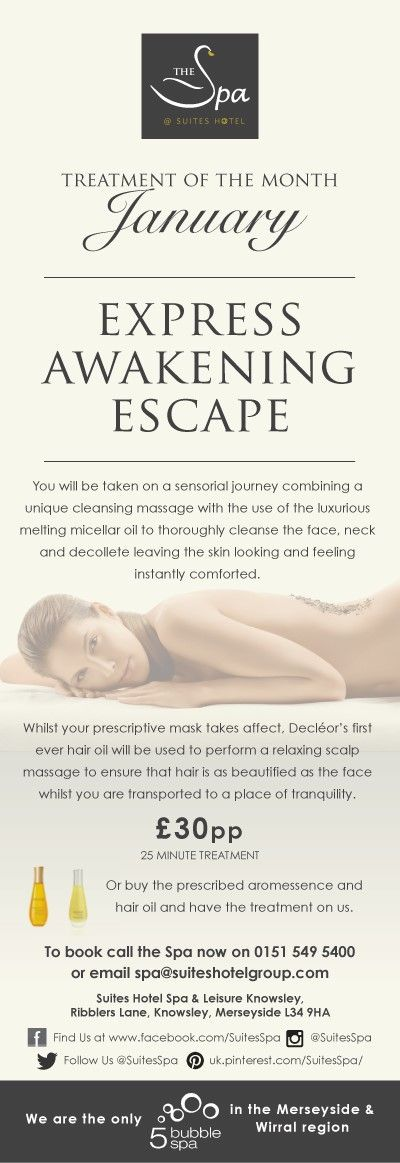 Treatment of The Month- January  Express Awakening Escape  £30pp (25min Treatment)  OR  Purchase the prescribed Decleor Aromessence products and receive your treatment for free!!!!  0151-549-5400