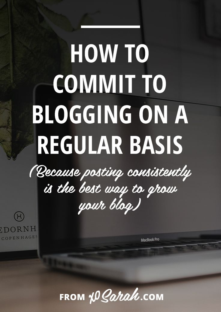 19 best life work balance tips images on pinterest work life how to commit to blogging on a regular basis fandeluxe Image collections