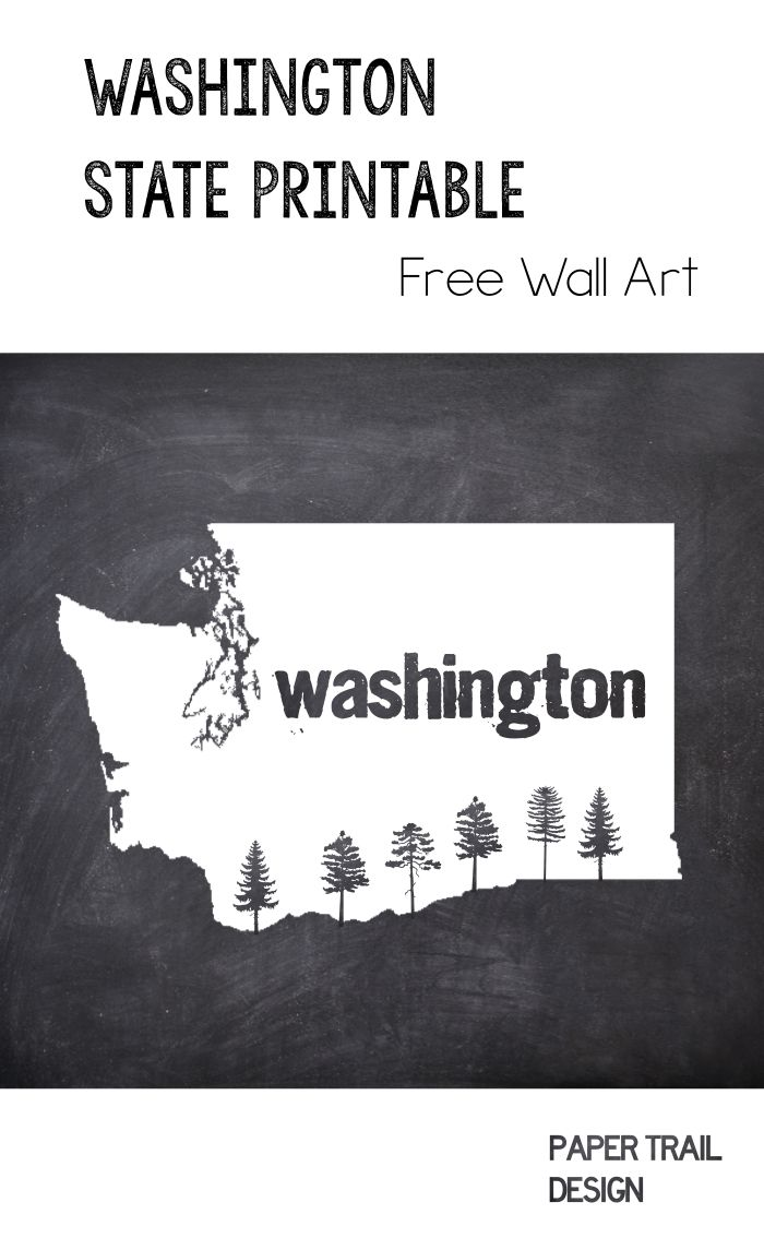 Free Printable Washington State Map Wall Art Decor. Print this Washington Chalkboard print with decorative trees and hang it on your wall.