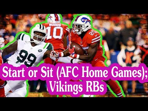 Fantasy Football Podcast - Start or Sit (AFC Home Games); Vikings RBs - 2016/09/22