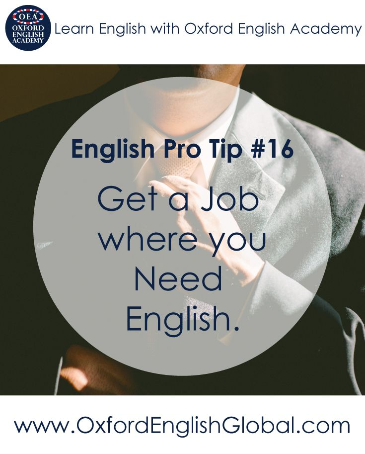 Often learning something is best done when you've been thrown in the deep end. If you get a job as a waiter or call centre operator, you'll see your English improve quickly. After all, practice makes perfect! Click VISIT for more English learning hints and tips from the Oxford English Academy blog.Click VISIT for more English learning hints and tips.#oxfordenglishacademy #learnenglish