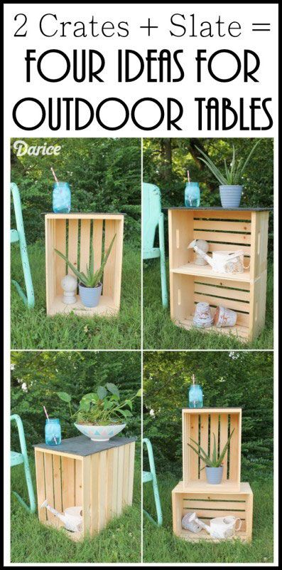 Make an outdoor table four ways with just some wood crates and slate.  Click to see all four versions!