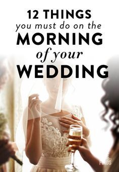 12 Things You Must Do On The Morning Of Your Wedding