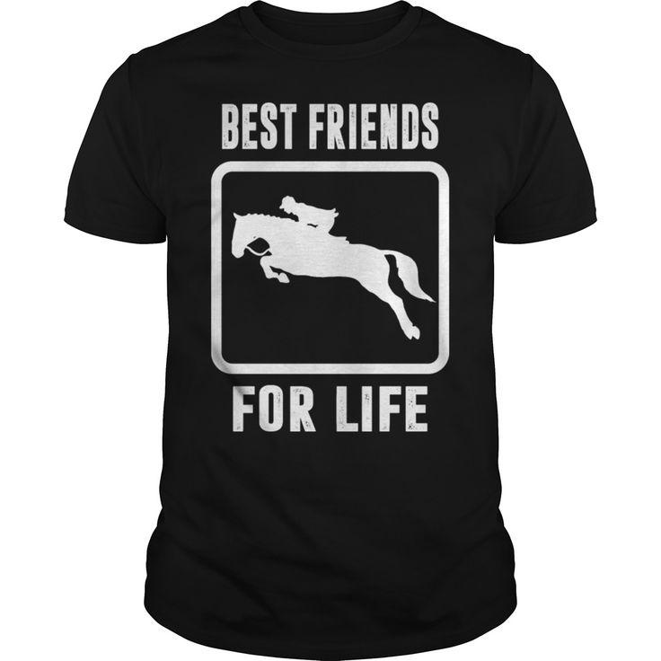 BEST FRIENDS FOR LIFE HORSE #Horses #Horse Racing #Friend. Pets t-shirts,Pets sweatshirts, Pets hoodies,Pets v-necks,Pets tank top,Pets legging.