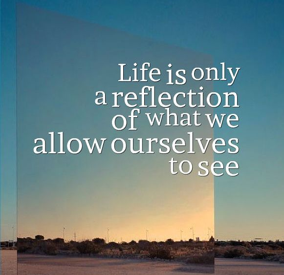Positive Daily Reflections | Reflection Quotes About Life Inspirational quote picture