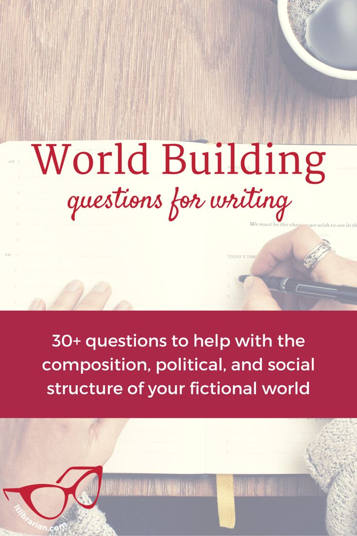 A compiled list of questions and categories to help writers organize a rich world for their stories. World Building Questions for Writing.
