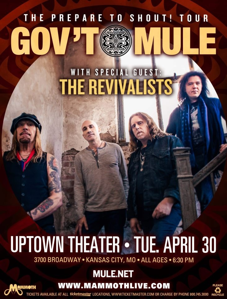Gov'T Mule at The Uptown Theater - April 30th! For more info - check out www.facebook.com/itsmammoth