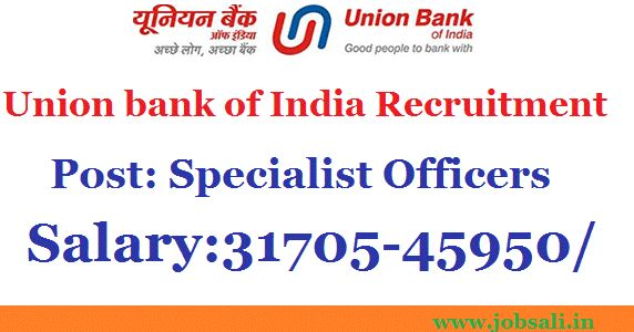 Latest Bank jobs are available in the Union Bank Recruitment 2016-17 for the post of Specialist officers Grade II, Get Details of this Union Bank Career