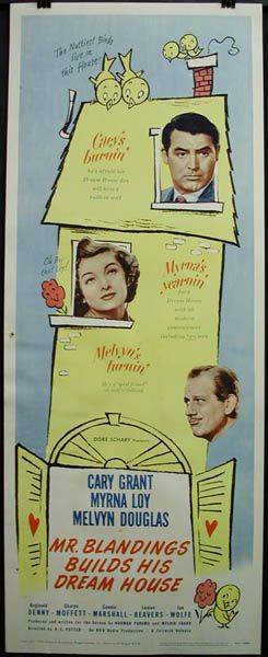 Poster for Mr. Blandings Builds His Dream House (1948) starring Cary Grant, Myrna Loy and Melvyn Douglas.