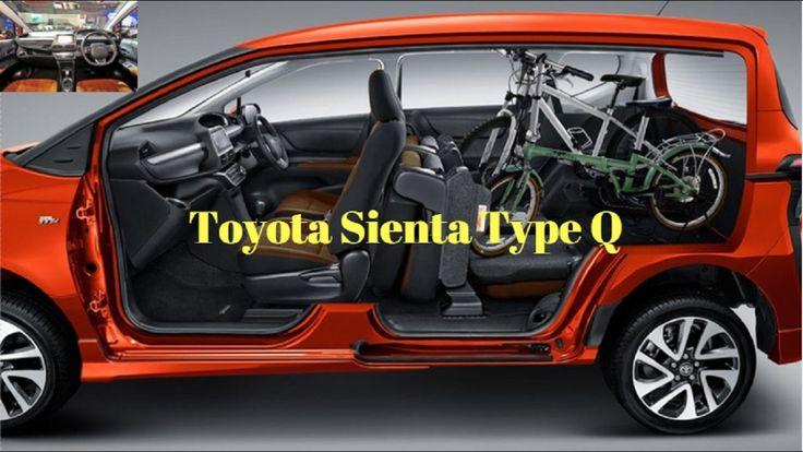 Mau Membeli Toyota Sienta Anda Bisa Lihat Tipe Q ini Guys, Keren Abizz!!!