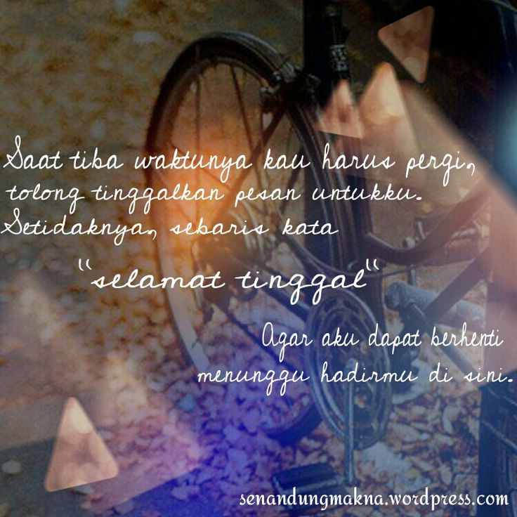 Selamat tinggal #quotes #puisi #Indonesia