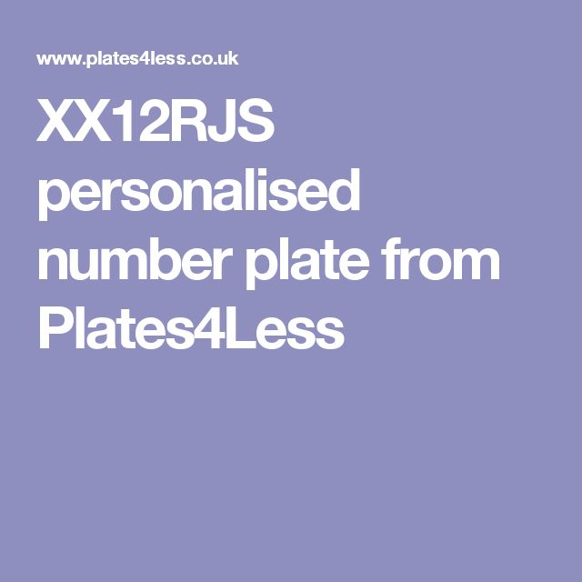XX12RJS personalised number plate from Plates4Less