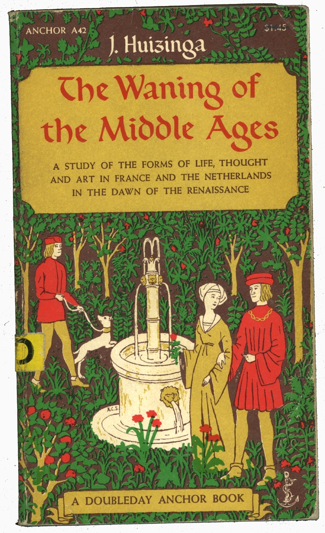 27 best anglo bibliophilia images on pinterest agriculture allah the waning of the middle ages by j huizinga printed in 1954 fandeluxe Choice Image