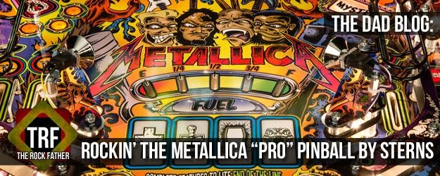 The Rock Father vs METALLICA Pro Pinball from Stern Pinball...