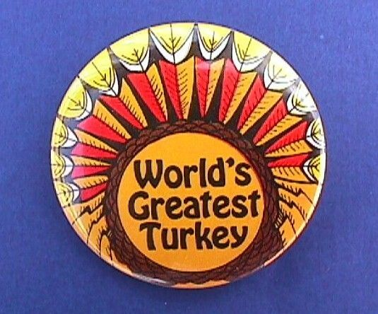 RUSS Pinback WORLDS GREATEST TURKEY Pin Thanksgiving Holiday Vintage BUTTON