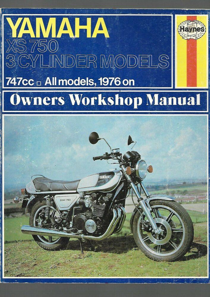 Haynes Rare Yamaha Xs 750 3 Cylinder Models 747cc 1976 On Owners Workshop Manual Yamaha