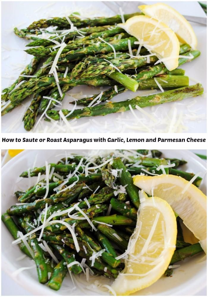 How to Saute or Roast Asparagus - Healthy asparagus roasted in the oven turns out nutty and sweet, and sauteed in a pan, then served with lemon and parmesan cheese is even better.