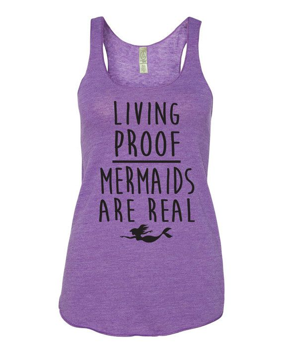 Living Proof Mermaids Are Real Eco Friendly Tank Top. Beach Tank. Mermaid Tank. Workout Tank. Fitness Tank. Yoga Shirt. Mermaid Shirt. Gym