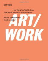 ART/WORK: Everything You Need to Know (and Do) As You Pursue Your Art Career:Amazon:Books  Número UNO book for all artists, it'll help you get your shit together!