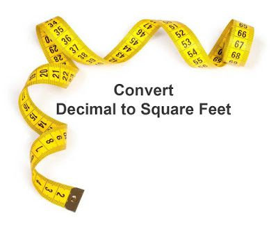 Land Measurement: Convert 1 Decimal to Square Feet ( sq ft
