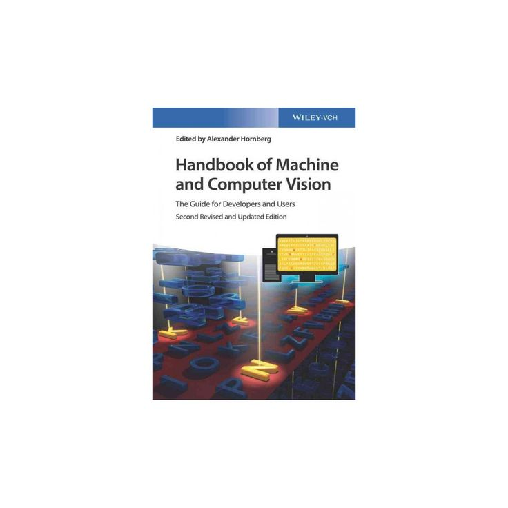 Handbook of Machine and Computer Vision : The Guide for Developers and Users (Hardcover) (Alexander