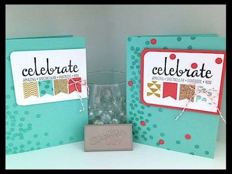 Now or WOW video - Celebrate Banner Card by Connie Stewart - www.SimplySimpleStamping.com