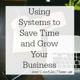 There's a System For Everything, Young Living Oils | Direct Sales Planner