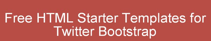 Start Bootstrap - Free HTML Templates for Bootstrap 3