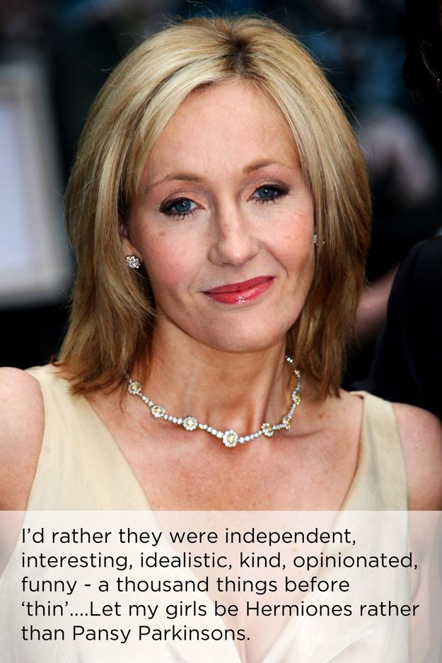 She values self-worth over everything else. | 22 Reasons To Worship JK Rowling. I just...I love you JK Rowling, I don't care how dorky it is, I just do :)