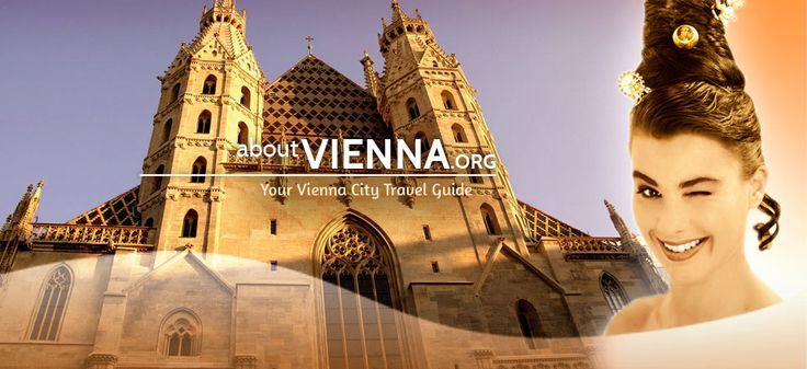 About Vienna - Your City Travel Guide
