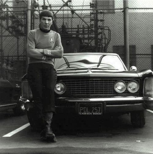 You may be cool, but you'll never be Spock leaning on a Buick cool ... #LLAP