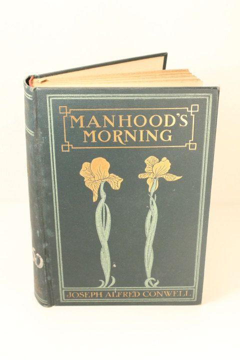 Antique Books Manhood's MorningJoseph Alfred by ClockworkRummage, $26.00