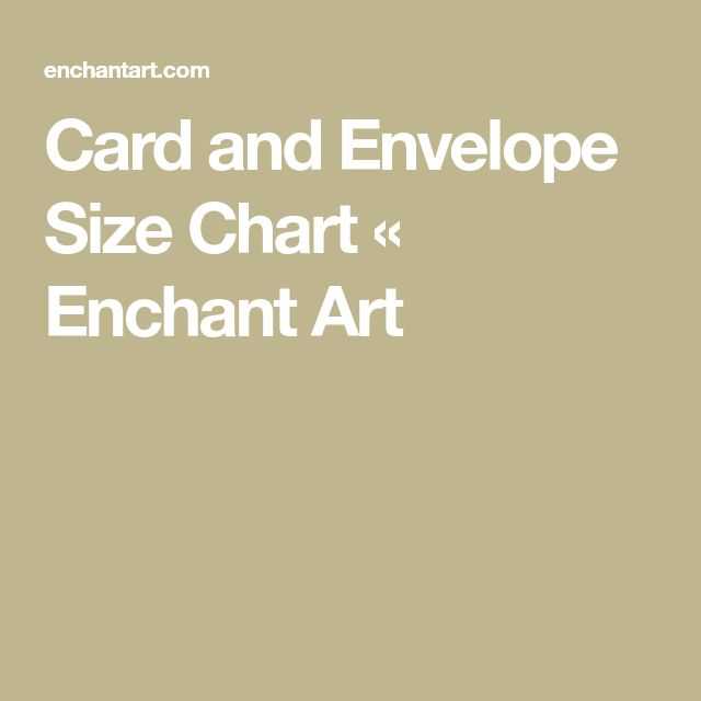 Card and Envelope Size Chart « Enchant Art