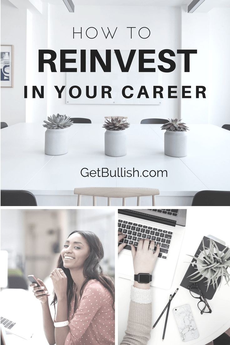 Are you under-reinvesting in your career? Find out how you can make a bullish plan to change your life.