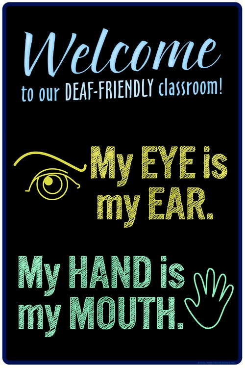 Welcome to our deaf-friendly classroom. Order one for your classroom today!