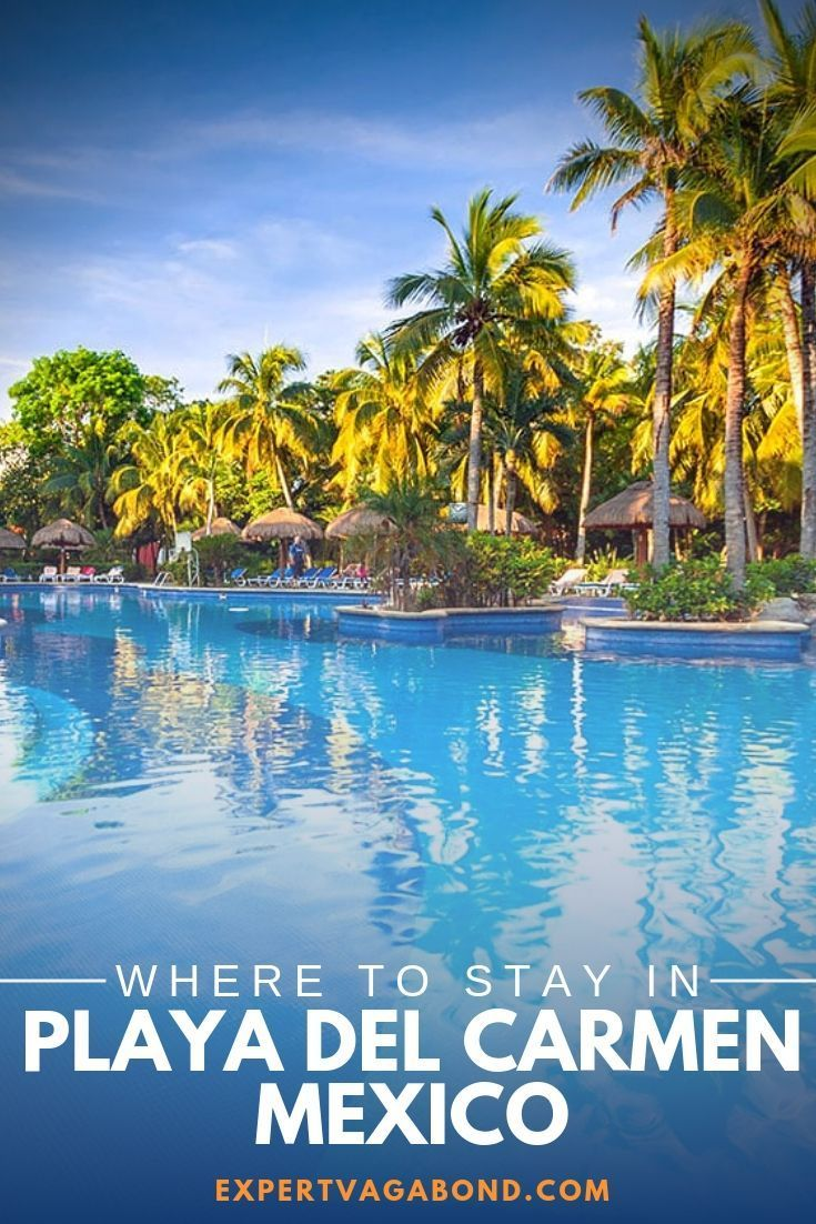 Where To Stay In Playa Del Carmen Best Areas Hotels 2021 Playa Del Carmen Playa Del Carmen Mexico Mexico Travel