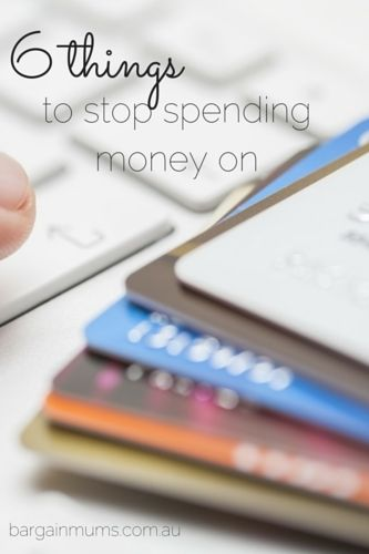 Need some money saving tips?  Here are 6 THINGS TO STOP SPENDING MONEY ON so that you can make a plan to start spending less and saving more http://bargainmums.com.au/6-things-to-stop-spending-money-on #saving #money #stop #spending #budget