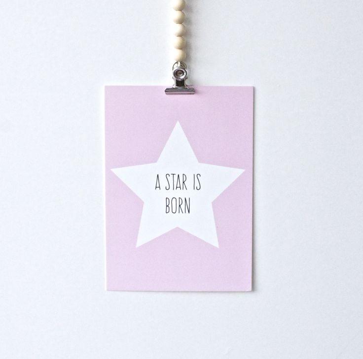 Deze kaart met getekende ster is erg leuk om te versturen naar nieuwbakken ouders of om op te hangen in de babykamer. http://www.koetjesenkaartjes.nl/producten/a-star-is-born-roze/