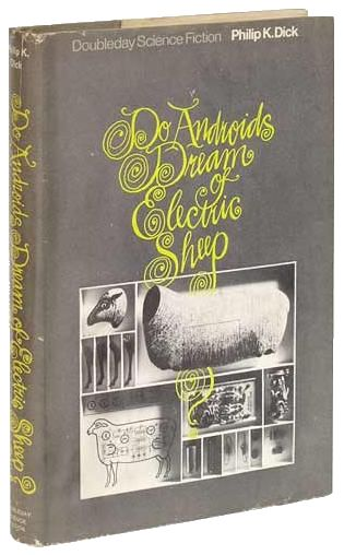 'Do Androids Dream of Electric Sheep?' by Philip K. Dick | 1968444 Book, Electric Sheep, Book To Reading, 10 Doandroidsdream, Android Novels, Dick, Dystopian Books, Books To Read, Android Dreams