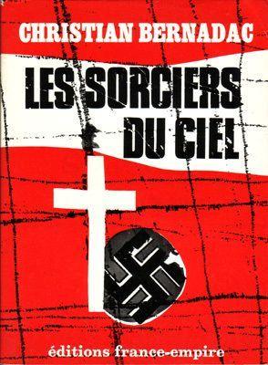 Les Sorciers Du Ciel de christian bernadac - Achat Vente Neuf Occasion
