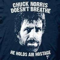 Chuck Norris doesn't breathe...
